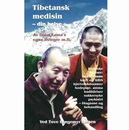 Tibetansk medisin - din helse bok